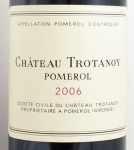 2006年 シャトー トロタノワ CHATEAU TROTANOY