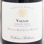 1987年 ヴォルネイ ヴィエイユ ヴィーニュ VOLNAY VIEILLES VIGNES ROCHE DE BELLENE