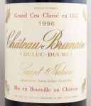 1996年 シャトー ブラネール デュクリュ CHATEAU BRANAIRE DUCRU