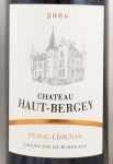 2006年 シャトー オー ベルジェ CHATEAU HAUT BERGEY ROUGE