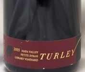 2005年 プティ シラー ライブラリー ヴィンヤード PETITE SIRAH LIBRARY VINEYARD TURLEY