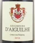2016年 セニョール デギュイユ SEGNEURS D'AIGUILHE CHATEAU D'AIGUILHE